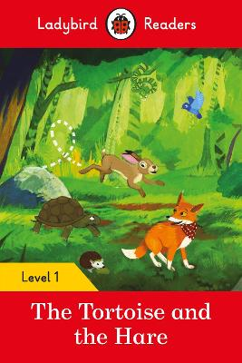 The Tortoise and the Hare - Ladybird Readers Level 1 by Ladybird