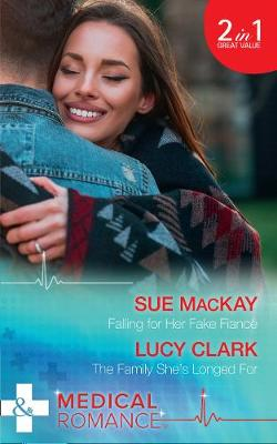 Falling For Her Fake Fiance by Sue MacKay