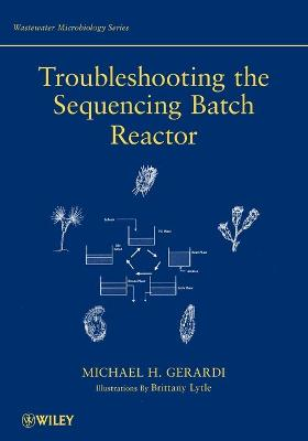 Troubleshooting the Sequencing Batch Reactor by Margaret Atkins Munro