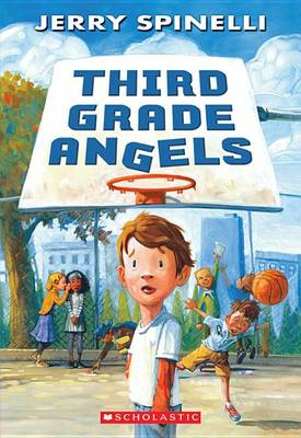 Third Grade Angels by Jerry Spinelli