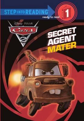 Cars 2: Secret Agent Mater by Melissa Lagonegro