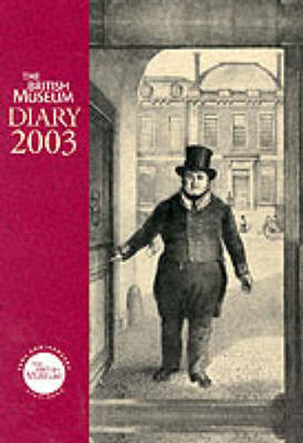 British Museum Diary: 2003 by Marjorie L. Caygill