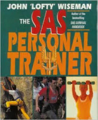 The SAS Personal Trainer by John 'Lofty' Wiseman