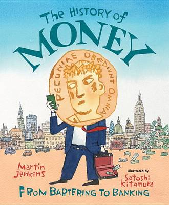 The History of Money by Solicitor Martin Jenkins