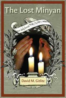 The The Lost Minyan by David Gitlitz