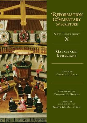 Galatians, Ephesians by Gerald L. Bray