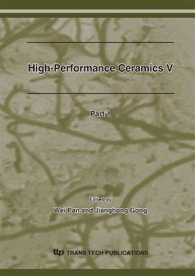 High-performance Ceramics V by Wei Pan