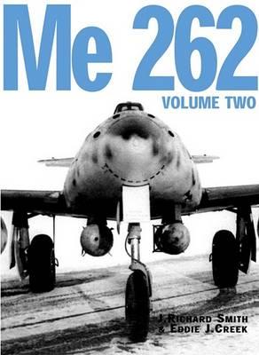 Me 262  v. 2 by J. Richard Smith