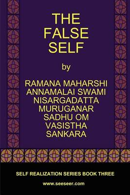 The False Self by Ramana Maharshi