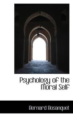 Psychology of the Moral Self book