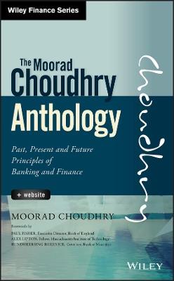 Moorad Choudhry Anthology by Moorad Choudhry