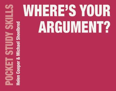 Where's Your Argument? by Helen Cooper