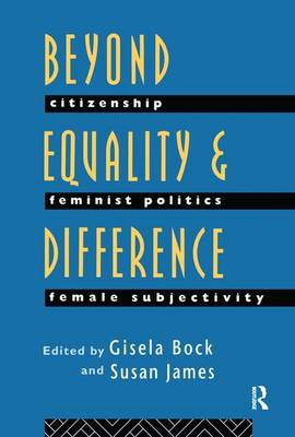 Beyond Equality and Difference by Gisela Bock