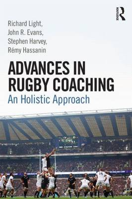 Advances in Rugby Coaching by Richard Light