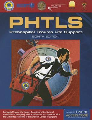 PHTLS: Prehospital Trauma Life Support by National Association of Emergency Medical Technicians US (NAEMT)