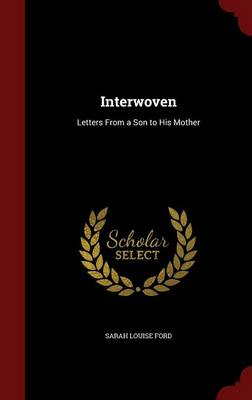 Interwoven by Sarah Louise Ford