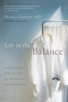 Life in the Balance by Peter Zheutlin