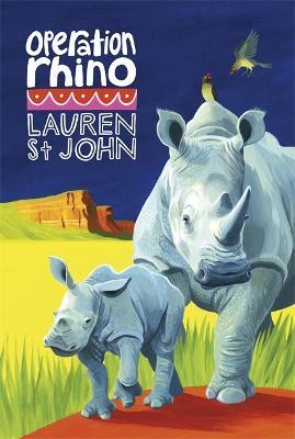 The White Giraffe Series: Operation Rhino by Lauren St John
