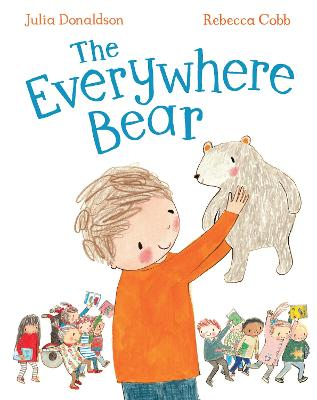 Everywhere Bear by Julia Donaldson
