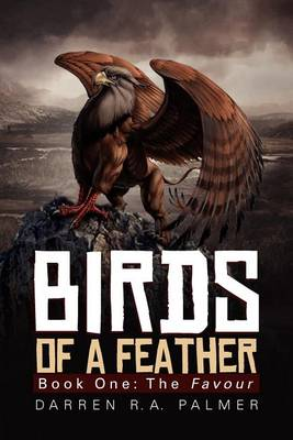 Birds of a Feather: Book One: The Favour book