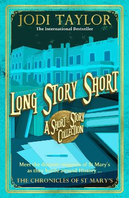 Long Story Short (short story collection) by Jodi Taylor