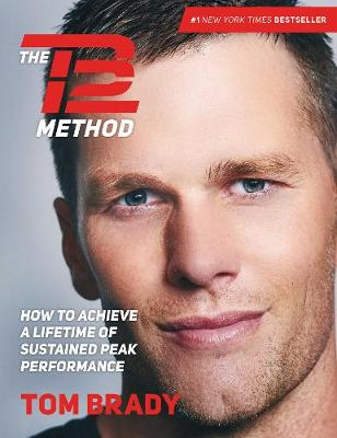 The TB12 Method by Tom Brady