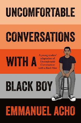 Uncomfortable Conversations with a Black Boy book