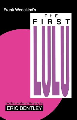 The First Lulu by Frank Wedekind
