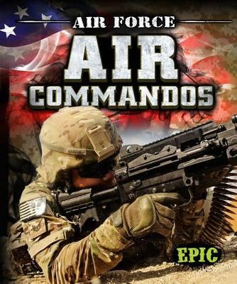 Air Force Air Commandos by Nick Gordon