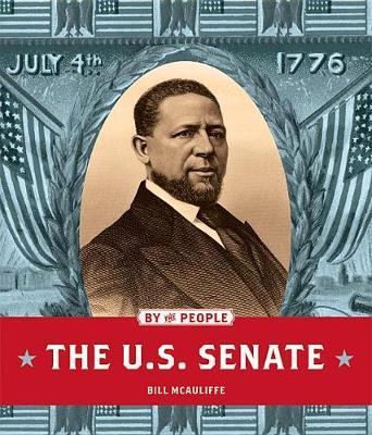 The U.S. Senate by Bill McAuliffe