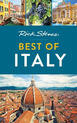 Rick Steves Best of Italy (Third Edition) by Rick Steves