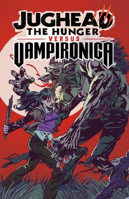 Jughead: The Hunger Vs. Vampironica by Frank Tieri