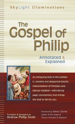 Gospel of Philip by Andrew Phillip Smith