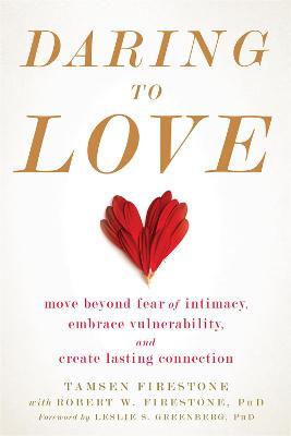 Daring to Love by Tamsen Firestone