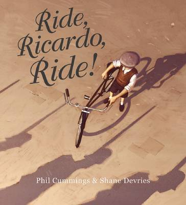 Ride, Ricardo, Ride! by Phil Cummings