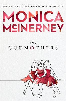 The Godmothers by Monica McInerney