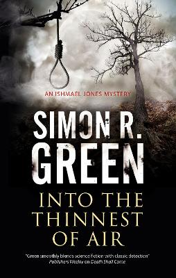 Into the Thinnest of Air by Simon R. Green