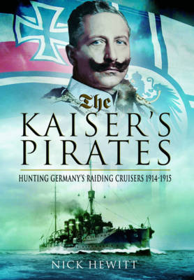Kaiser's Pirates by Nick Hewitt
