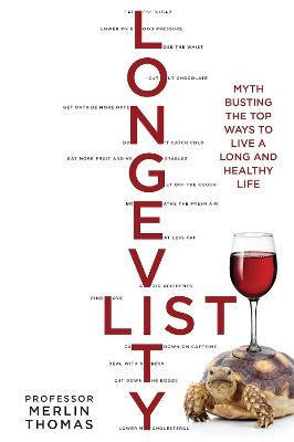 The Longevity List by Merlin Thomas