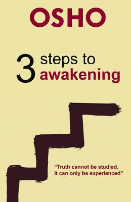 3 Steps to Awakening by Osho