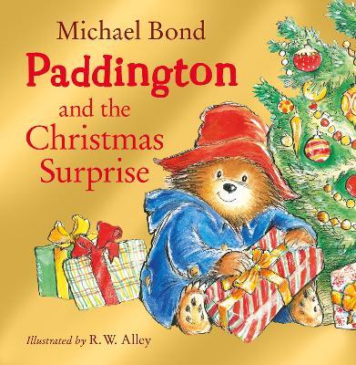 Paddington and the Christmas Surprise book