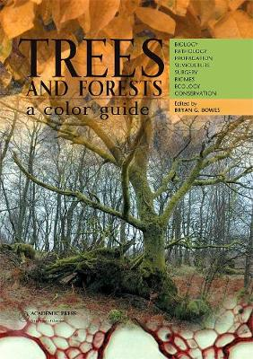 Trees and Forests: A Colour Guide by Bryan G Bowes