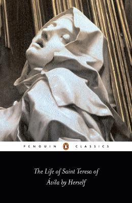 The Life of St Teresa of Avila by Herself book