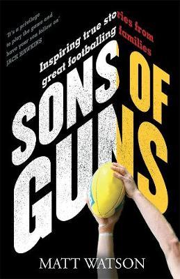 Sons of Guns by Matt Watson