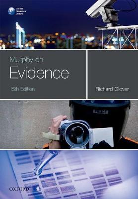 Murphy on Evidence by Richard Glover