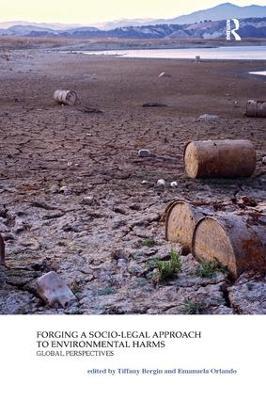 Forging a Socio-Legal Approach to Environmental Harms: Global Perspectives book
