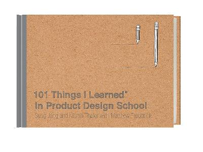 102 Things I Learned in Product Design School book