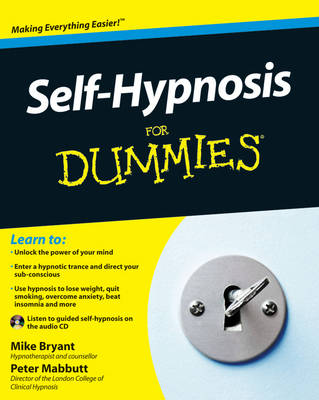 Self-Hypnosis For Dummies by Mike Bryant