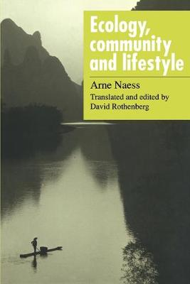Ecology, Community and Lifestyle: Outline of an Ecosophy by Arne Naess