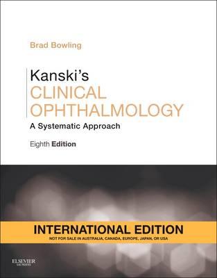 Kanski's Clinical Ophthalmology, International Edition by Brad Bowling